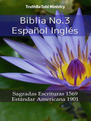cover image of Biblia No.3 Español Inglés