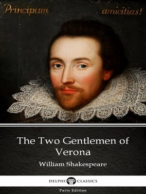 cover image of The Two Gentlemen of Verona by William Shakespeare (Illustrated)