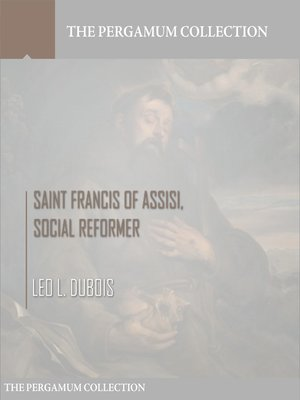cover image of Saint Francis of Assisi, Social Reformer