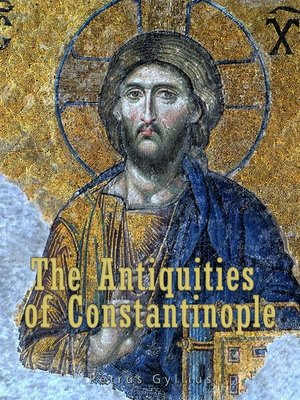 cover image of The Antiquities of Constantinople