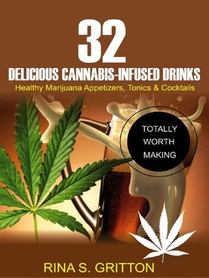 cover image of 32 Delicious Cannabis-Infused Drinks