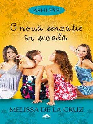 cover image of Ashleys--Volume I--O nouă senzație în școală