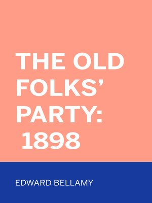 cover image of The Old Folks' Party: 1898