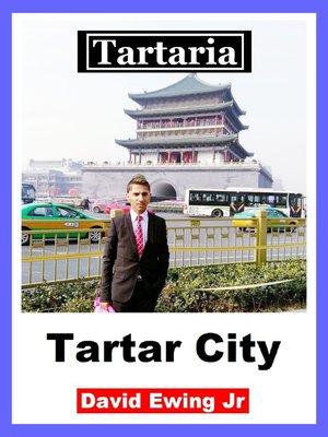cover image of Tartaria--Tartar City