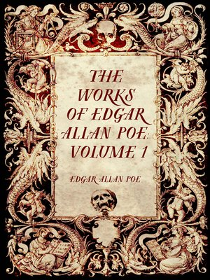 cover image of The Works of Edgar Allan Poe: Volume 1
