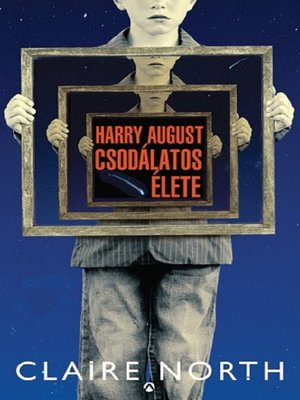 cover image of Harry August csodálatos élete