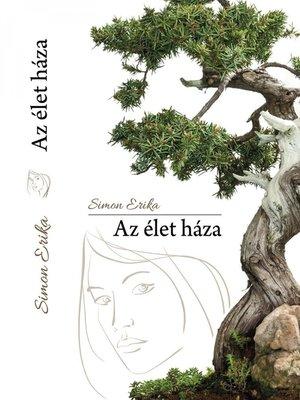 cover image of Az élet háza
