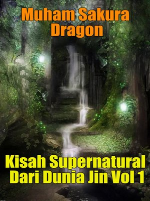 cover image of Kisah Supernatural Dari Dunia Jin Vol 1