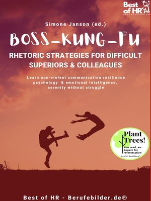 cover image of Boss Kung Fu! Rhetoric Strategies for Difficult Superiors & Colleagues