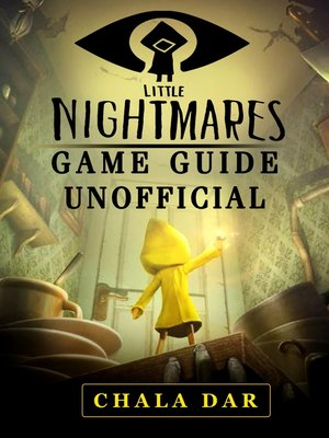 cover image of Little Nightmares Game Guide Unofficial