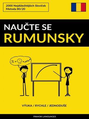 cover image of Naučte Se Rumunsky--Výuka / Rychle / Jednoduše
