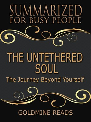 cover image of The Untethered Soul - Summarized for Busy People