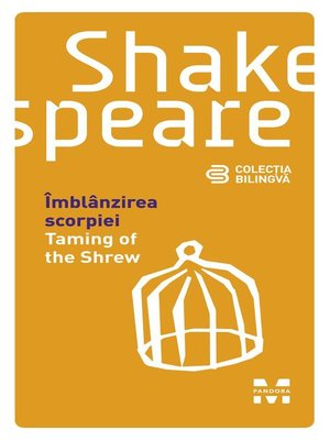 cover image of Îmblânzirea scorpiei / Taming of the Shrew (Ediție bilingvă)