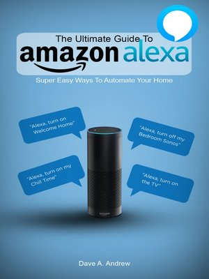 cover image of The Ultimate Guide To Amazon Alexa