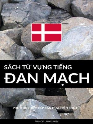cover image of Sách Từ Vựng Tiếng Đan Mạch