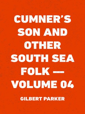 cover image of Cumner's Son and Other South Sea Folk — Volume 04