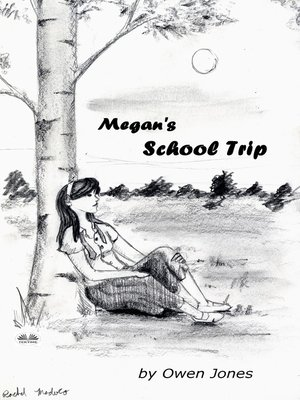 cover image of Megan's School Trip