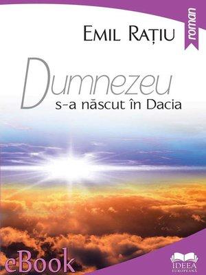 cover image of Dumnezeu s-a născut în Dacia