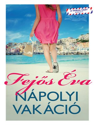 cover image of Nápolyi vakáció