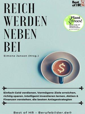 cover image of Reich werden nebenbei