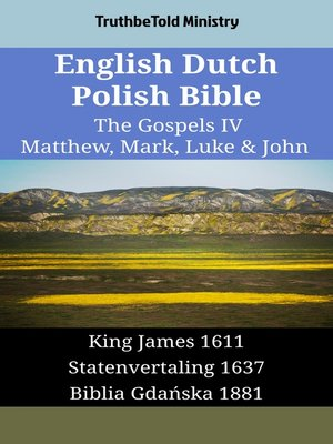 cover image of English Dutch Polish Bible--The Gospels IV--Matthew, Mark, Luke & John