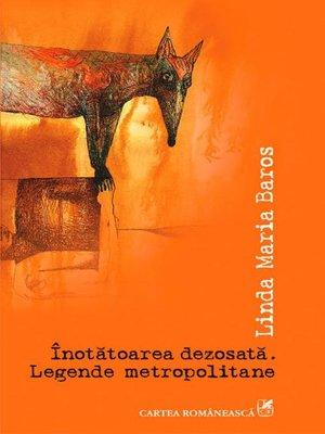 cover image of Înotătoarea dezosată. Legende metropolitane