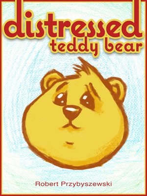 cover image of Distressed Teddy Bear