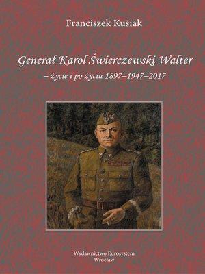 cover image of Generał Karol Świerczewski Walter