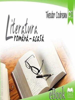 cover image of Literatura română – acasă