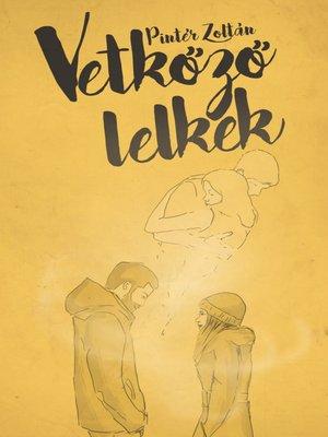 cover image of Vetkőző lelkek