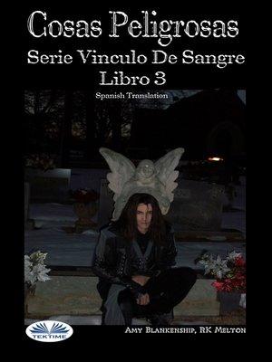 cover image of Cosas Peligrosas