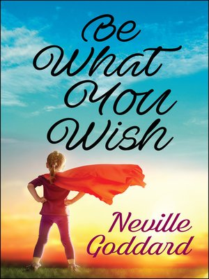 cover image of Be What You Wish