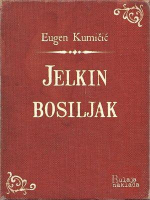 cover image of Jelkin bosiljak
