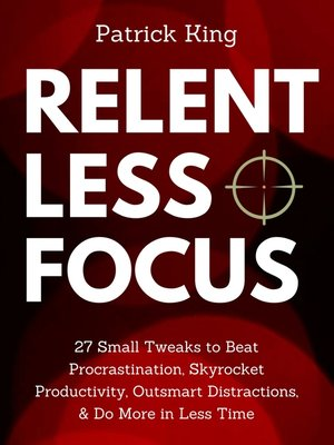 cover image of Relentless Focus