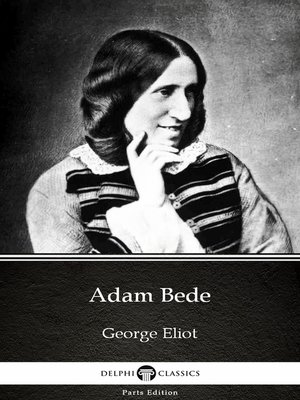 cover image of Adam Bede by George Eliot - Delphi Classics