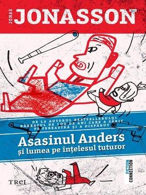 cover image of Asasinul Anders și lumea pe ințelesul tuturor