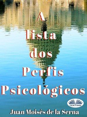 cover image of A Lista Dos Perfis Psicológicos