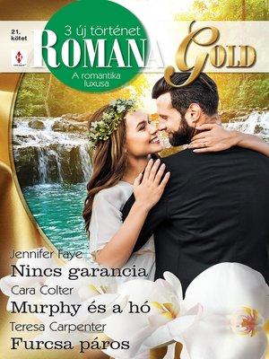 cover image of Nincs garancia; Murphy és a hó; Furcsa páros