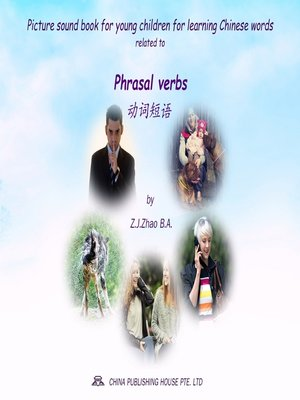 cover image of Picture sound book for young children for learning Chinese words related to Phrasal verbs