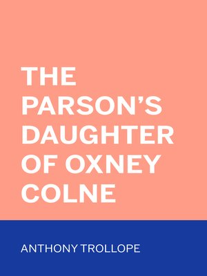 cover image of The Parson's Daughter of Oxney Colne