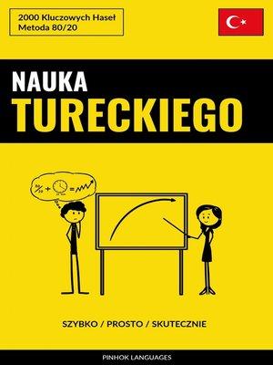 cover image of Nauka Tureckiego--Szybko / Prosto / Skutecznie