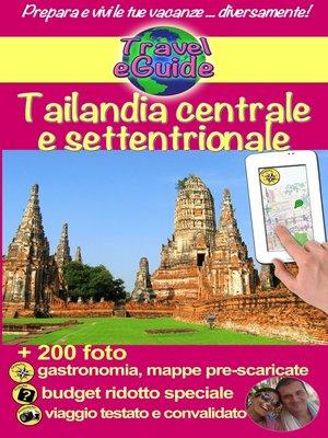 cover image of Tailandia centrale e settentrionale
