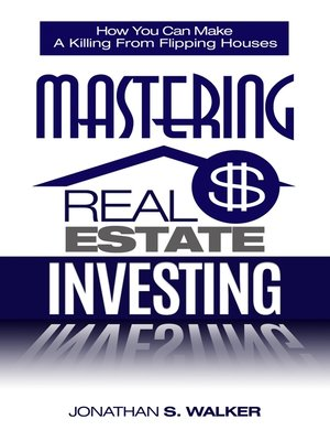 cover image of Mastering Real Estate Investing