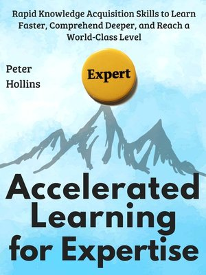 cover image of Accelerated Learning for Expertise