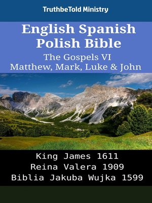 cover image of English Spanish Polish Bible - The Gospels VI - Matthew, Mark, Luke & John
