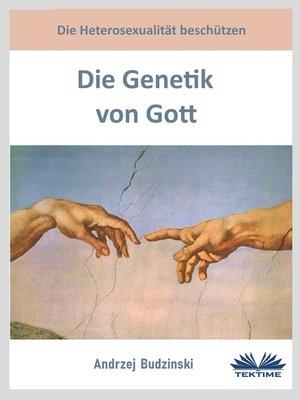 cover image of Die Genetik Von Gott