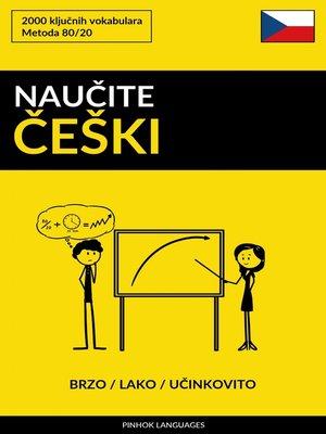 cover image of Naučite Češki--Brzo / Lako / Učinkovito