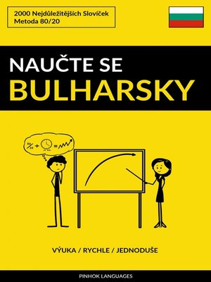 cover image of Naučte Se Bulharsky--Výuka / Rychle / Jednoduše