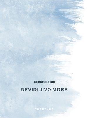 cover image of Nevidljivo more