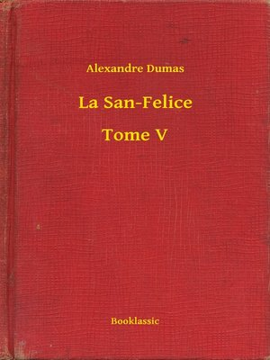 cover image of La San-Felice--Tome V
